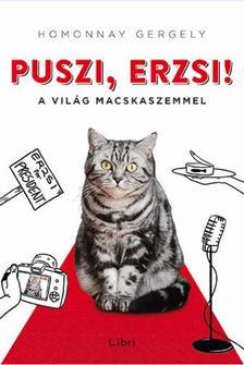 Puszi, Erzsi! - A világ macskaszemmel #