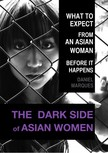 Marques Daniel - The Dark Side of Asian Women [eKönyv: epub,  mobi]