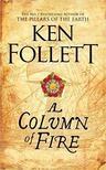 Ken Follett - A Column of Fire<!--span style='font-size:10px;'>(G)</span-->