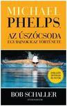 Bob Schaller - Michael Phelps, az úszócsoda - egy bajnok igaz története<!--span style='font-size:10px;'>(G)</span-->