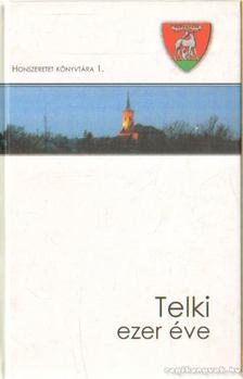 Callmeyer Ferenc - Telki ezer éve [antikvár]
