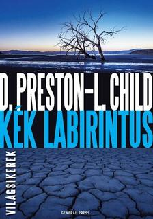Douglas Preston - Lincoln Child - Kék labirintus