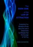 Sacredfire Robin - The Dark Side of the Law of Attraction [eKönyv: epub,  mobi]