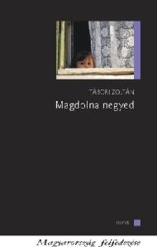 TÁBORI Zoltán - MAGDOLNA NEGYED - MAGYARORSZÁG FELFEDEZÉSE
