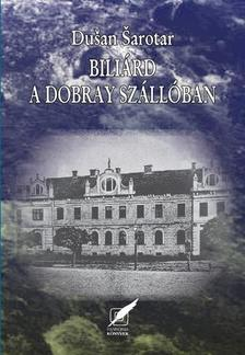 SAROTAR, DUSAN - Biliárd a Dobray Szállóban
