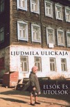 Ljudmila Ulickaja - Elsők és utolsók [eKönyv: pdf, epub, mobi]<!--span style='font-size:10px;'>(G)</span-->