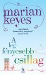 Marian Keyes - A legfényesebb csillag [eKönyv: epub, mobi]