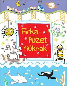 . - FIRKAFÜZET FIÚKNAK