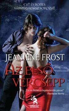 Jeaniene Frost - Az első vércsepp [eKönyv: epub, mobi]