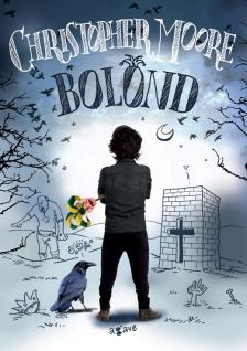 Christopher Moore - Bolond