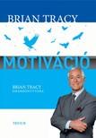 Brian Tracy - Motiváció [eKönyv: epub, mobi]<!--span style='font-size:10px;'>(G)</span-->