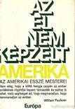 ORSZÁGH LÁSZLÓ - Az el nem képzelt Amerika [antikvár]