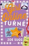 Zoe Sugg - Girl Online - A turné [eKönyv: epub, mobi]