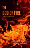 Sacredfire Robin - The God of Fire [eKönyv: epub,  mobi]