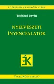 Tótfalusi István - Nyelvészeti ínyencfalatok