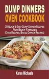 Michaels Karen - Dump Dinners Oven Cookbook [eKönyv: epub,  mobi]
