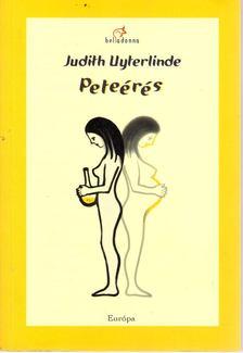 Judith Uyterlinde - Peteérés [antikvár]