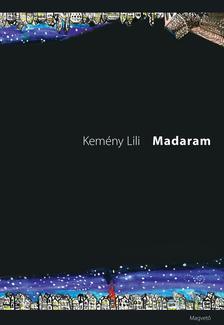 Kemény Lili - Madaram