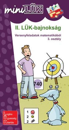 LDI-508 -  Török Ágnes (szerk.) - II. LÜK-bajnokság - Versenyfeladatok matematikából 3. osztály