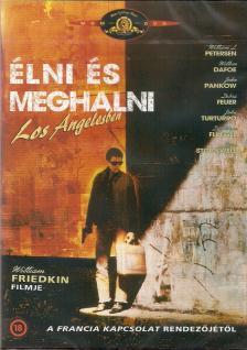 William Friedkin - LNI ÉS MEGHALNI LOS ANGELESBEN