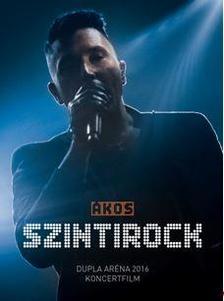 Ákos - ÁKOS: SZINTIROCK (Dupla Aréna koncert 2016) DVD
