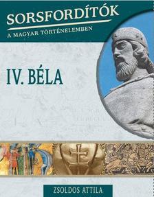Zsoldos Attila - IV.BÉLA
