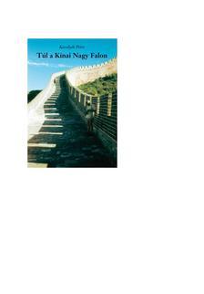 Kesselyák Péter - Túl a Kínai Nagy Falon