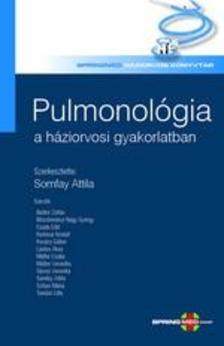 szerkesztette: Somfay Attila - Pulmonológia a háziorvosi gyakorlatban
