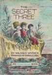 Mildred Myrick - The Secret Three [antikvár]
