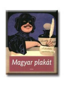 szerk.: Cseh Mária - Magyar plakát