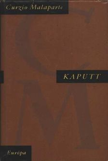 Malaparte, Curzio - Kaputt [antikvár]
