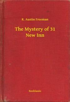 FREEMAN, R. AUSTIN - The Mystery of 31 New Inn [eKönyv: epub, mobi]