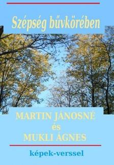 Mukli Ágnes Martin Jánosné - - Szépség bűvkörében [eKönyv: pdf]