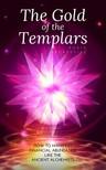 Sacredfire Robin - The Gold of the Templars [eKönyv: epub, mobi]