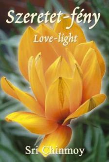 Sri Chinmoy - Szeretet-fény - Love-light