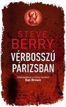 Steve Berry - Vérbosszú Párizsban