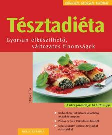 Tanja Dusy - TÉSZTADIÉTA - KÖNNYEN, GYORSAN, FINOMAT -