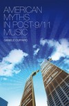 Cuffaro Daniele - American Myths in Post-9/11 Music [eKönyv: epub,  mobi]