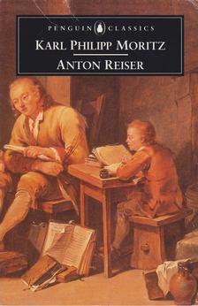 Moritz, Karl Philipp - Anton Reiser [antikvár]