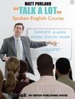 Purland Matt - Talk A Lot - Spoken English Course (Book 1) [eKönyv: epub,  mobi]