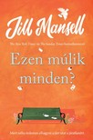 Jill Mansell - Ezen múlik minden? [eKönyv: epub, mobi]<!--span style='font-size:10px;'>(G)</span-->