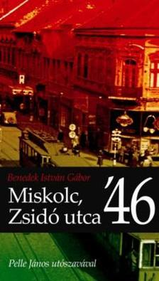 Benedek István Gábor - Miskolc,Zsidó utca'46