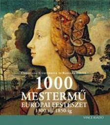 STUKENBROCK, CHRISTIANE-TÖPPER, BARBARA - 1000 MESTERMŰ - EURÓPAI FESTÉSZET 1300-tól 1850-ig