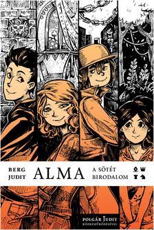 Berg Judit - Polgár Judit - Alma - A sötét birodalom