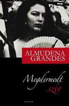 Almudena Grandes - Megdermedt szív #