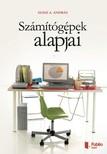 Szász A. András - Számítógépek alapjai [eKönyv: pdf,  epub,  mobi]