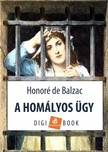 Honoré de Balzac - A homályos ügy [eKönyv: epub,  mobi]