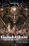 Müller Tamás - Galaktikus történetek - A Föld robotjai