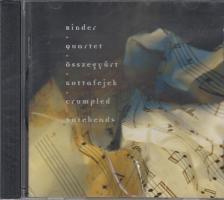 ÖSSZEGYŰRT KOTTAFEJEK (CRUMPLED NOTEHEADS) CD - BINDER QUARTET