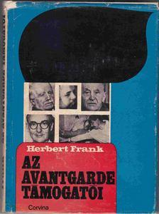 HERBERT, FRANK - Az avantgarde támogatói [antikvár]